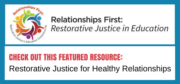 Restorative Justice for Healthy Relationships