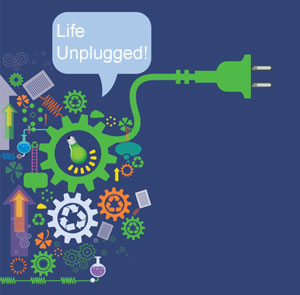 Life Unplugged!