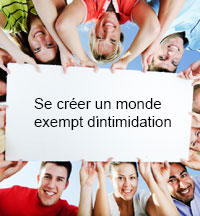 L'intimidation: Un nouveau regard – une solution efficace